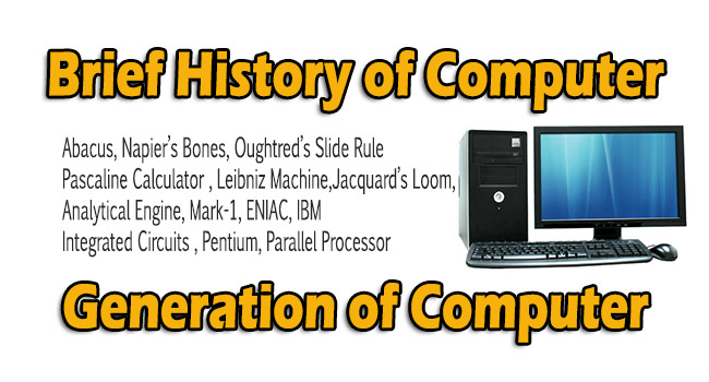 Brief History of Computer/Generation of Computer